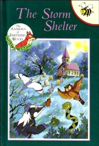 9781855913271: Storm Shelter (Animals of Farthing Wood)