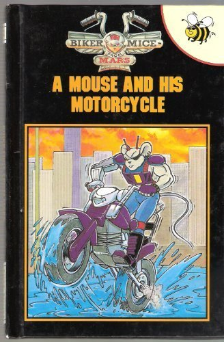 9781855913691: Mouse and His Motorcycle (Biker Mice from Mars)