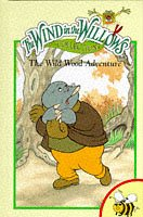 Wild Wood Adventure (Wind in the Willows): Grahame, Kenneth