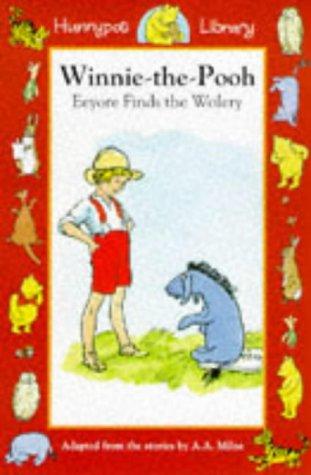9781855915824: Eeyore Finds the Wolery