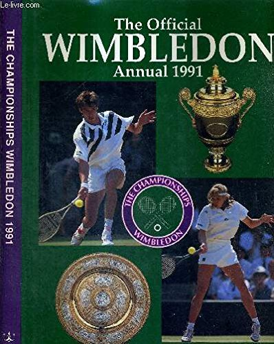 9781855925328: The Official Wimbledon Annual 1991