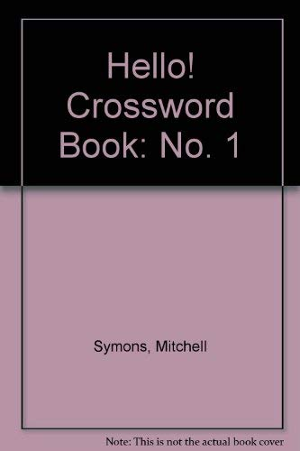 "Hello!"" Crossword Book: No. 1: Symons, Mitchell"