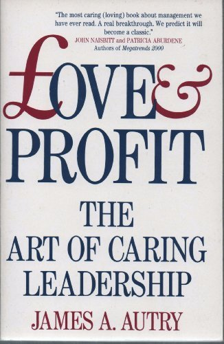 9781855925847: Love and Profit: Art of Caring Leadership