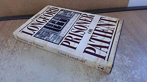Prisoner or Patient: Frank Pakenham Longford