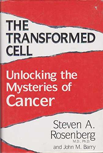 9781855926110: The Transformed Cell: Unlocking the Mysteries of Cancer