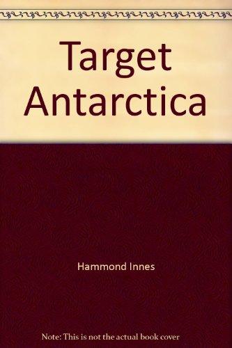 9781855926721: Target Antarctica