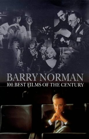 9781855926776: 100 Best Films of the Century