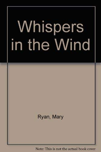 Whispers in the Wind: Ryan, Mary