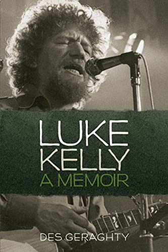 9781855940901: Luke Kelly: A Memoir (Basement Press)