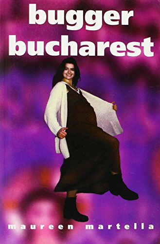 Bugger Bucharest: Maureen Martella