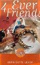 4 Ever Friends (Bright Sparks): Leach, Bernadette