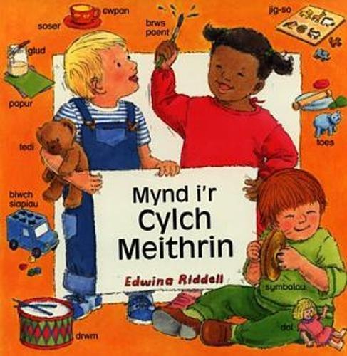 Mynd i'r Cylch Meithrin (Welsh Edition): Riddell, Edwina