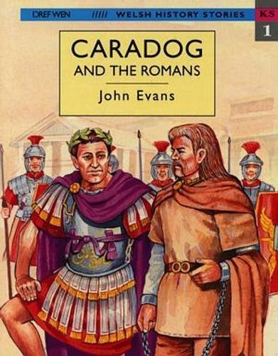 9781855961951: Welsh History Stories: Caradog and the Romans