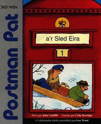 9781855962453: Cyfres Llyfrau Stori Postman Pat: Postman Pat a'r Sled Eira (Llfyr Darllen Hawdd Postman Pat)