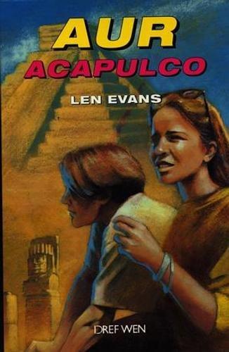 9781855963016: Aur Acapulco (Welsh Edition)