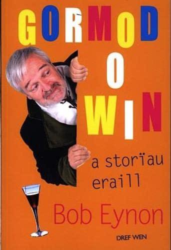 9781855965775: Gormod o Win a Storiau Eraill