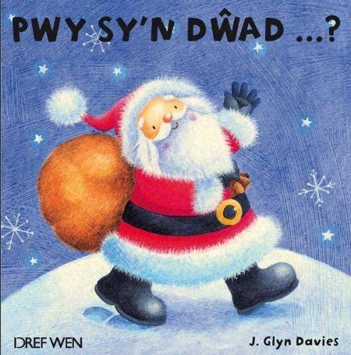 Pwy Sy n Dwad . (Hardback): J.Glyn Davies