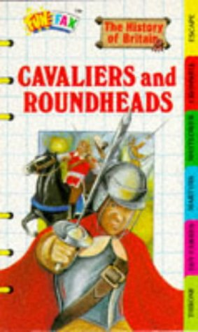 Cavaliers and Roundheads: History of Britain (Funfax): Rowland-Entwistle, Theodore