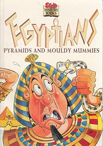 Egyptians. Pyramids and Mouldy Mummies (Stick History: Rosemary Border