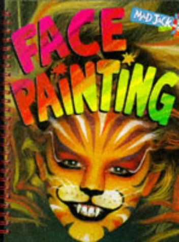 9781855976214: Face Painting (Mad Jack Books)