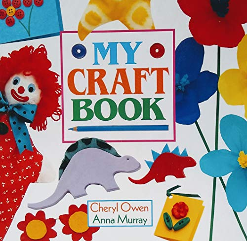 9781856000147: My Craft Book
