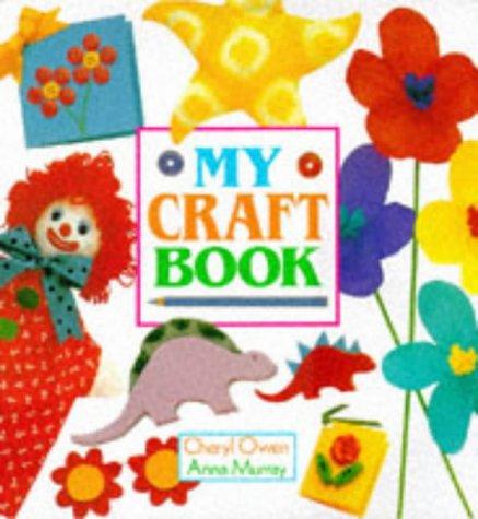 9781856001021: My Craft Book