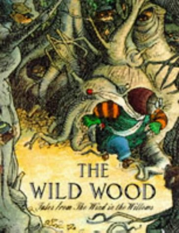 "9781856020350: The Wild Wood (Tales from the ""Wind in the Willows"")"