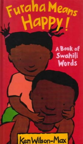 9781856022552: Furaha Means Happy!: A Book of Swahili Words
