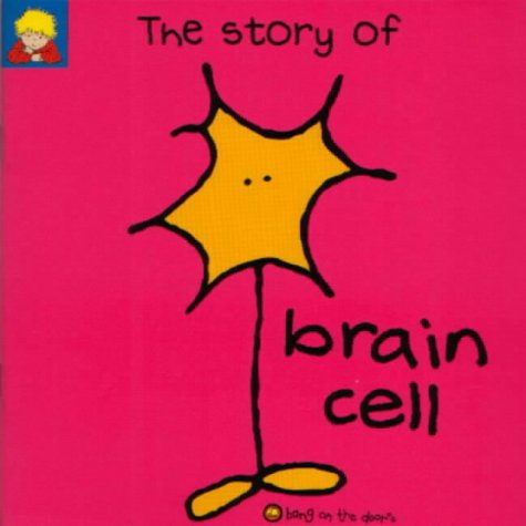 9781856023191: The Story of Brain Cell (Bang on the Door)