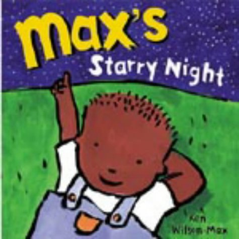 Max's Starry Night (1856024121) by Wilson-Max, Ken