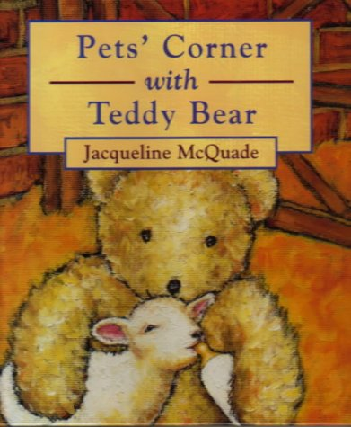 9781856024204: Pets' Corner with Teddy Bear