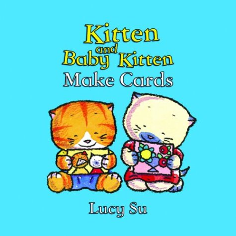 9781856024464: Kitten and Baby Kitten Make Cards