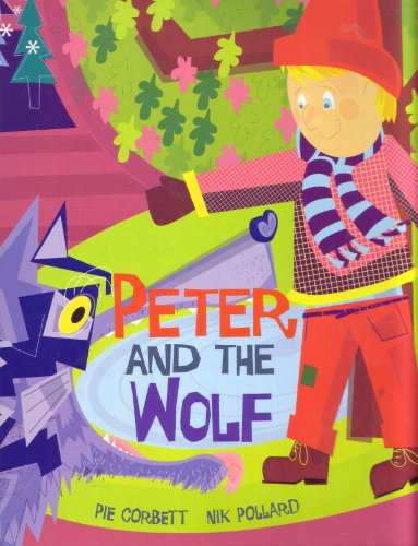 Peter and the Wolf (9781856024624) by Pie Corbett