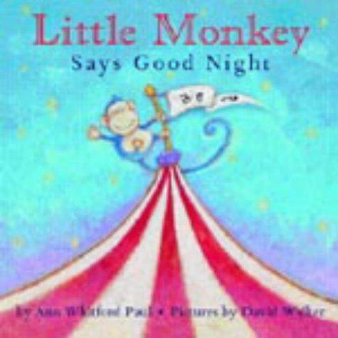 9781856025010: Little Monkey Says Goodnight
