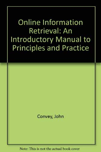 9781856040112: Online Information Retrieval: An Introductory Manual to Principles and Practice