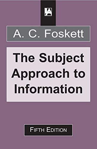 9781856040488: Subject Approach to Information