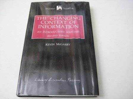 Changing Context of Information an Introductory Analysis: McGarry