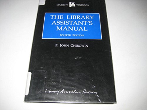 9781856040716: Library Assistant's Manual (Fourth Edition)