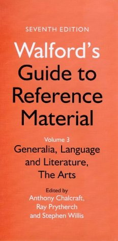 Walford's Guide to Reference Material, Vol. 3: Library Association