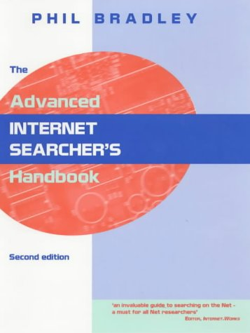 9781856043809: The Advanced Internet Searcher's Handbook