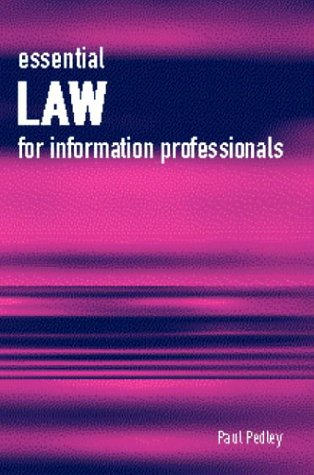 9781856044400: Essential Law for Information Professionals