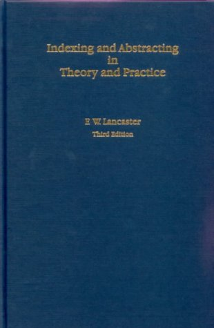 9781856044820: Indexing and Abstracting in Theory and Practice