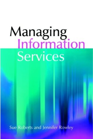 9781856045155: The Facet Library Management Collection: Managing Information Services