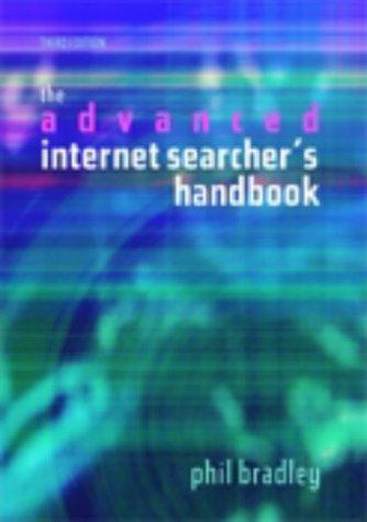 9781856045230: The Advanced Internet Searcher's Handbook