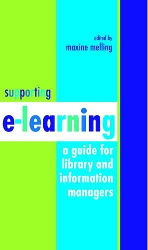 9781856045353: Supporting e-learning: A Guide For Library And Information Managers (Facet Publications (All Titles as Published))