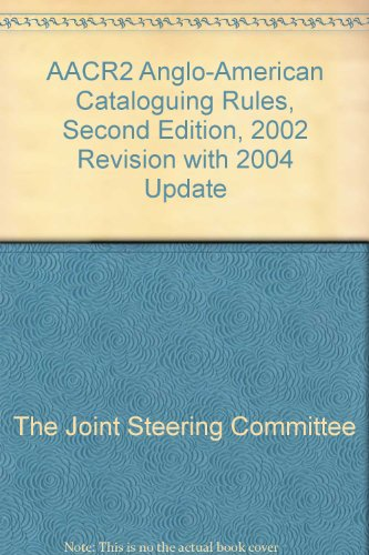 9781856045391: AACR2 2002 Revision with 2004 Update