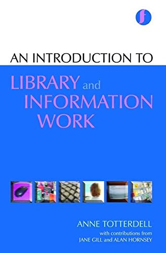 9781856045575: Introduction to Library Work (Facet Publications (All Titles as Published))
