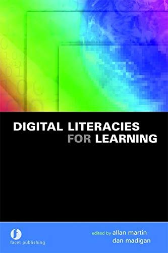 9781856045636: Digital Literacies for Learning