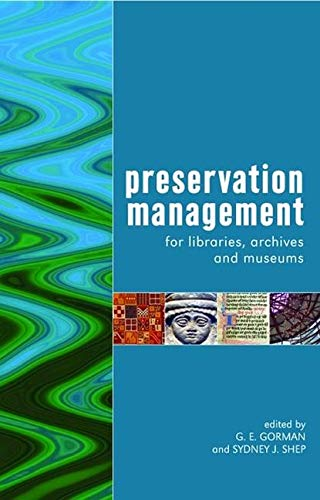9781856045742: Preservation Management for Libraries, Archives and Museums
