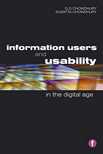 9781856045971: Information Users and Usability in the Digital Age (Facet Publications (All Titles as Published))